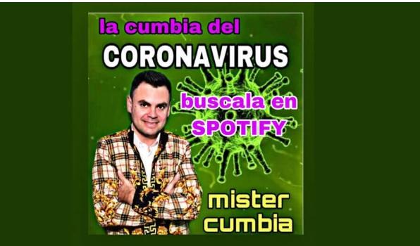 El coronavirus ya tiene cumbia (Video)