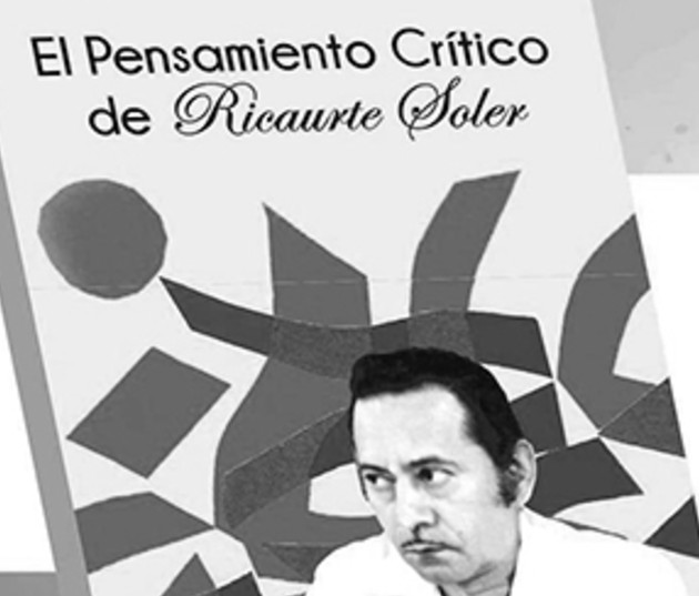 Portada de la obra El Pensamiento crítico de Soler, quien fue el intelectual de su tiempo. Nos legó una obra aun por agotar, la cual leemos a la luz de los problemas supuestos en ella.