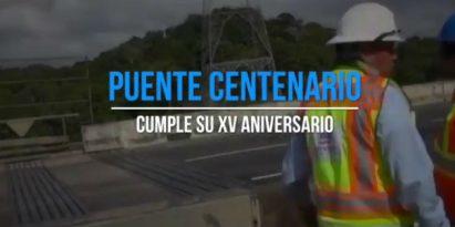 Puente Centenario está de aniversario este 15 de agosto. Foto/Cortesía